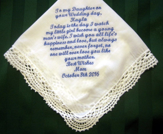Special Gift For Daughter On Her Wedding Day: Bridal Handkerchief From Mother To Daughter Something Blue