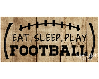 Eat Sleep Play Football SVG Vector Printable Cutable