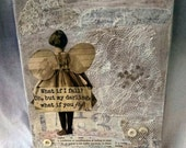 What If I Fall?  8 x 10 inch altered canvas with vintage laces and embellishments