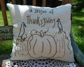 Decorative Fall Pillow, Hand Stitched Pillow,  Season of Thanksgiving, Pumpkins