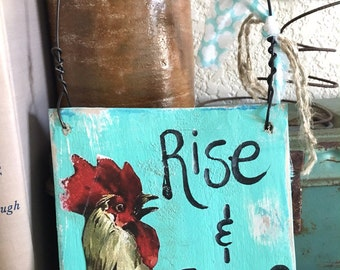 Cock a Doodle Do Vintage Rooster  Rise and Shine Morning Wood Sign YUMMY Turquoise aqua OOAK