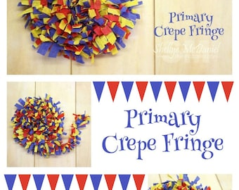 Primary Handmade Crepe Paper Fringe, Festooning, Trim, Garland, Decoration, Party, Craft Supply, Streamer, Scrapbooking, Red, Blue, Yellow