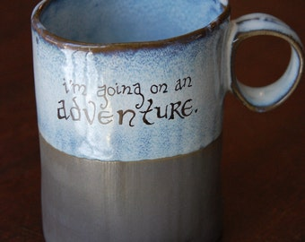 I'm Going on an Adventure Stoneware Mug