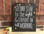 Second Star to the Right Wood Sign, Peter Pan Sign, Peter Pan Wall Art, Peter Pan Decor, Neverland Nursery Sign, Lost Boys Sign, Boys Room