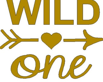 Wild One iron on decal