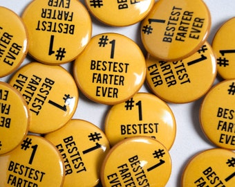 "Ta da! ""#1 Bestest Farter Ever"" Button or Magnet, Mefits, 2"" or 1"" Button or Magnet"