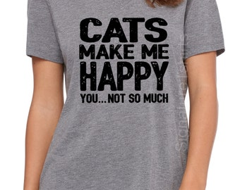 Cute Cat Christmas Gift Cats Make me Happy T-shirt. Womens V Neck t shirt. Funny Womens shirt. Pet rescue. Funny Animal tee. Pet Lover.
