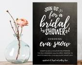 Bridal Shower Invitation, Handwritten bridal Shower Invite,  Chalkboard Shower Invitation, Printable shower invitation