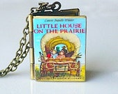Reserved Listing / Little House on the Prairie, Laura Ingalls Wilder, Children's Literature, Classic Book, Childhood Book, Novel Locket