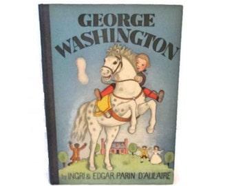 George Washington - 1936 - Ingri and Edgar Parin D'Aulaire - Beautiful illustrations