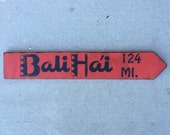 Bali Hai Directional Arrow Mileage Sign San Diego Tiki Bar Polynesian California