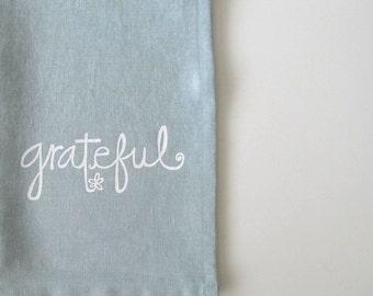 Linen Tea Towel -Thanksgiving Decor - Grateful design - Choose your fabric and ink color