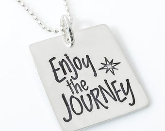 Enjoy the Journey – sterling silver hand stamped necklace