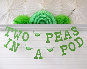 Two Peas In A Pod Banner - 5 inch Letters with Peas - Pea Pod Baby Shower Peas Banner Twin Baby Shower 2 Peas In A Pod Banner Pea Pod Decor