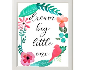Dream Big Little One, Floral Nursery Art Print, Coral Mint Pink Flowers, Watercolors for Nursery Decor