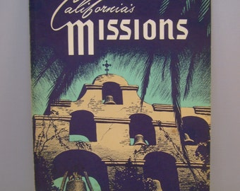 Vintage 1970s California Missions Paperback Book, 21 Missions in Order of their Founding, San Juan Capistrano