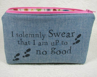 Zipper Pouch, I solemnly swear I am up to no good, Harry Potter inspired, Quote pouch, Fandom pouch