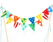 Carnival Birthday Party Decor, Cake Bunting Topper, First Decoration, Boy or Girl, Photo Prop, Sip and See, Baby Shower -- fabric Flags