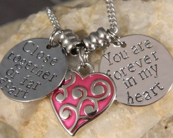 Close Together or Far Apart, You Are Forever in my Heart Handstamped Necklace