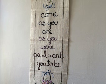 Come As You Are, Kurt Cobain, Nirvana, Modern tapestry, Hand embroidered, Wall art, Free US shipping, Vintage, Textile