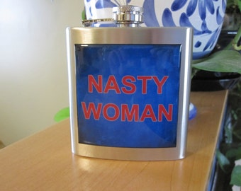 Nasty Woman Liquor Hip Flask