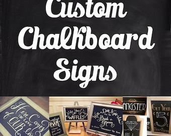 Custom Chalkboard Sign