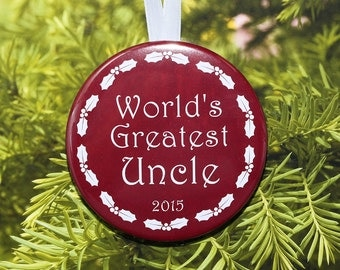 World's Greatest Uncle Christmas Ornament - 5 color choices - C110