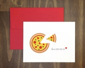 valentines day / i love every pizza you / delicious pizza lover card / for significant other / blank / birthday / thinking of you / love