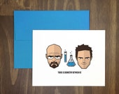 valentines day card / breaking bad / there is chemistry between us / parody card / weird / anti valentines / original art / fan art / blank