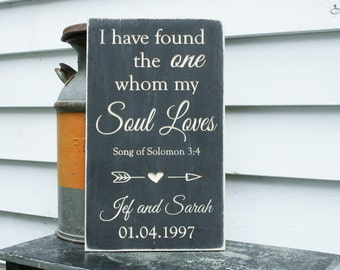 I Have Found the One Whom my Soul Loves Personalized Wedding Anniversary Sign - 12x20 Distressed Wooden Carved Engraved Sign