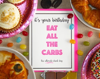 Funny Snarky Eat All the Carbs Birthday Letterpress Card   kiss and punch