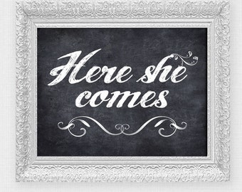here she comes wedding ceremony sign - printable file instant download - faux chalkboard page boy sign funny wedding signage diy poster
