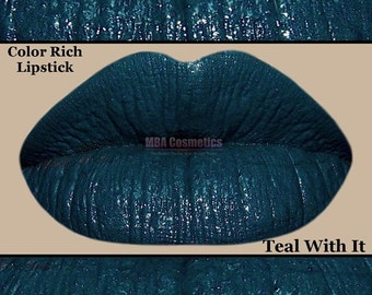 Semi Matte Lipstick-Teal With It