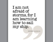 Alcott Quote Print, inspirational quote, graduation gift, dorm art, bibliophile gift, library wall art, Not Afraid Of Storms, Little Women