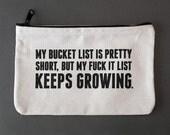 bucket list zipper pouch. #083