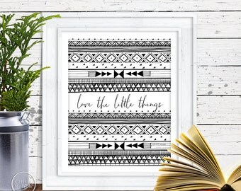 Love the Little Things Tribal - 8x10 Printable