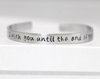 I'm With You Until the End of the Line, Handstamped Aluminum Bracelet, Geek Gift, Fan Gift, Stucky