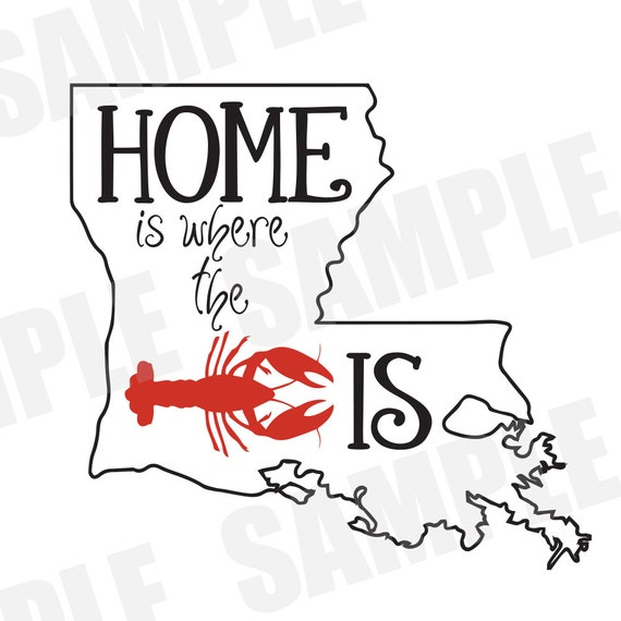 SVG Commercial/Personal Use Home is Where the Crawfish Is