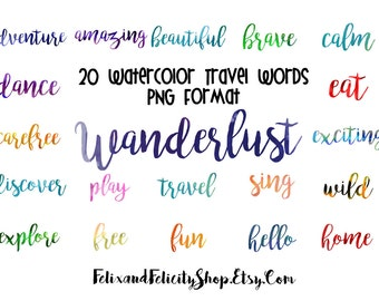 Watercolor Travel Words Clip Art in PNG Format Instant Download for scrapbooking/ cardmaking/ digital art/ web design/ shirt design/ etc.