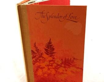 The Splendor of Love 1971. Hallmark Book. Collectible Love Book. Vintage Love Story. Valentines Day Vintage Book