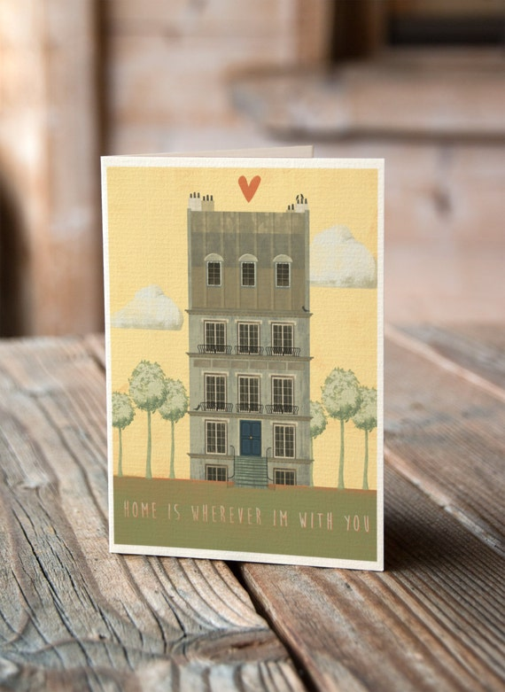 Home Is Wherever I'm With You - Valentines, Anniversary, Wedding, Engagement Card