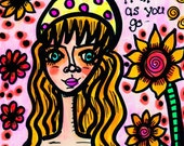 Be You, Hippie Art, Postcard Size Print, For Your Hippie