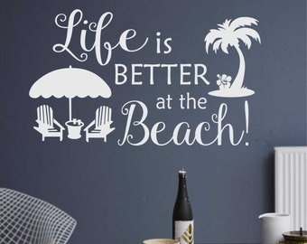 Life is Better at the Beach Quote, Vinyl Wall Lettering, Vinyl Wall Decals, Vinyl Letters, Vinyl Lettering, Wall Quotes, Beach Theme Decal