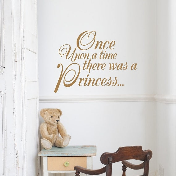 Once Upon A Time There Was A Princess Wall Quotes Words Lettering Sayings Removable Princess Wall Decal
