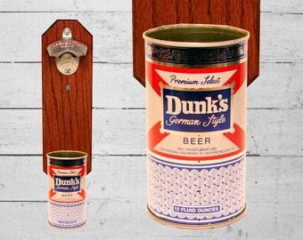 Wall Mount Bottle Opener with Vintage Dunk's Beer Can Cap Catcher Import Beer Dunk