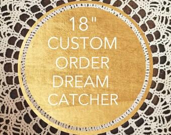 "18"" Custom Order DreamCatcher"