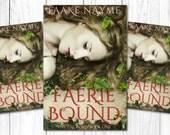 "Premade Digital Book eBook Cover Design ""Faerie Bound"" Fiction Novel Young New Adult YA Romance Fantasy NA"