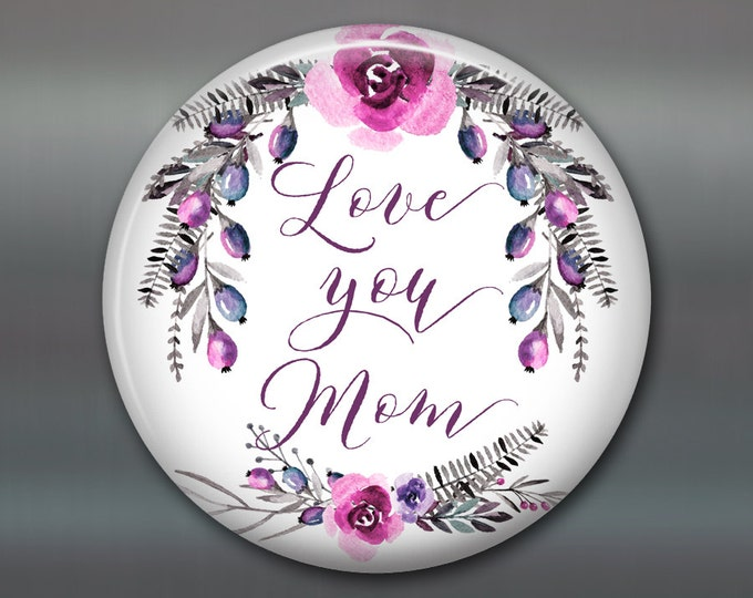 I love you Mom card - Mother's day card - Mother's day bouquet - flower fridge magnet - kitchen decor MA-1409