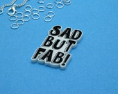 Sad But Fab pendant or flatback// lasercut charm, make your own necklace, DIY supplies,  jewellery supplies, goth, ZP-WH005