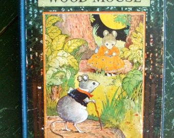 Thornton Burgess 1923 Whitefoot the Wood Mouse